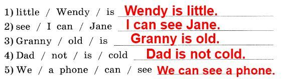 2. Расставь слова в правильном порядке, чтобы получились предложения, и запиши их.
